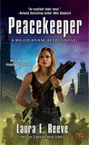 Peacekeeper (Major Ariane Kedros, #1)