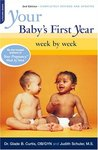 Your Baby's First Year: Week By Week (Your Pregnancy Series)
