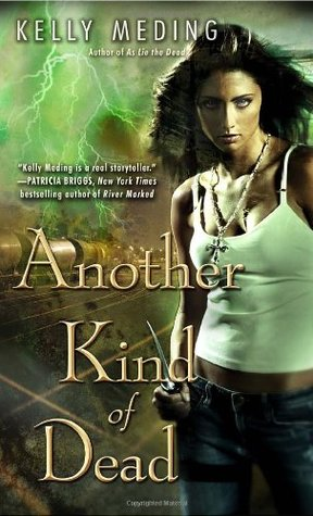 Another Kind of Dead by Kelly Meding