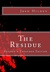 The Residue - Revised & Expanded Edition