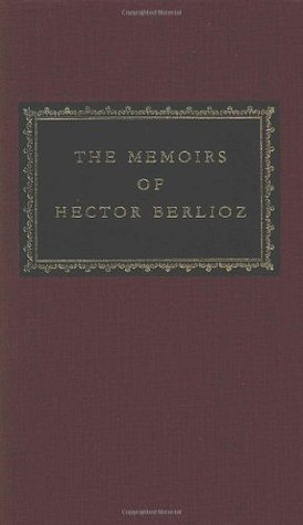 The Memoirs by Hector Berlioz