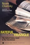 Fateful Triangle: The United States, Israel & the Palestinians