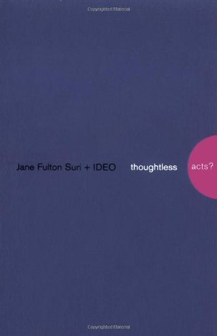 Thoughtless Acts?: Observations on Intuitive Design