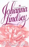 A Heart So Wild by Johanna Lindsey
