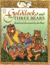 Goldilocks and the Three Bears by Jan Brett