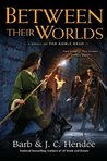 Between Their Worlds (Noble Dead Saga: Series 3, #1)