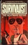 The Nightmare Begins (The Survivalist, #2)