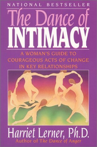 The Dance of Intimacy by Harriet Lerner