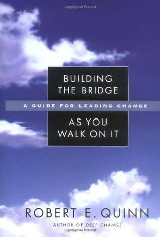 Building the Bridge As You Walk On It: A Guide for Leading Change (US non-Franchise Leadership)