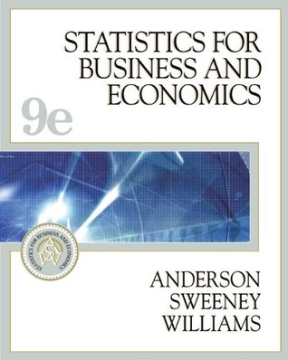 Statistics for Business and Economics (with CD-ROM and InfoTrac) by David R. Anderson