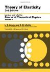 Theory of Elasticity (Theoretical Physics, Volume 7)