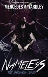 Nameless: The Darkness Comes (The Bone Angel Trilogy, #1)