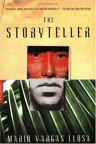 The Storyteller by Mario Vargas Llosa