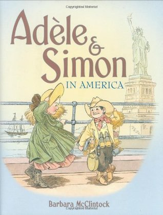 Adèle & Simon in America by Barbara McClintock