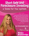 Short Sale and Foreclosure Investing a Done for You System