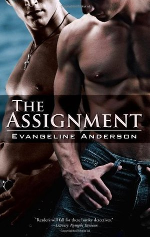 The Assignment by Evangeline Anderson