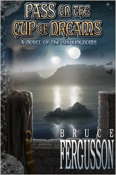 Pass on the Cup of Dreams by Bruce Fergusson