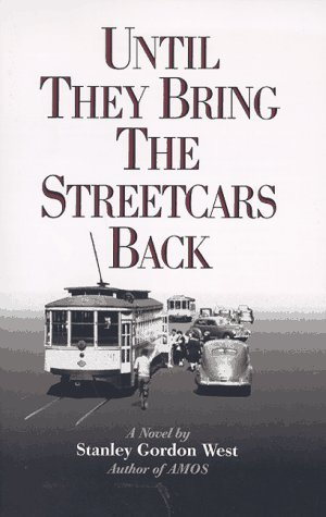 Until They Bring the Streetcars Back (Cal Gant #1)