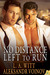 No Distance Left to Run (Distance Between Us #4)