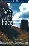 Face to No-Face: Rediscovering Our Original Nature