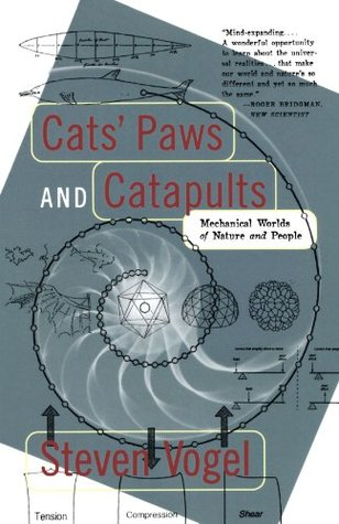 Cats' Paws and Catapults by Steven Vogel