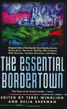 The Essential Bordertown (Borderland, #4)