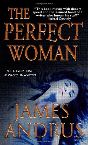 The Perfect Woman by James Andrus
