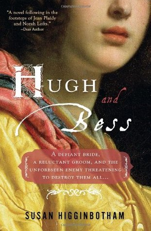 Hugh and Bess by Susan Higginbotham