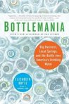 Bottlemania: Publisher: Bloomsbury USA; Reprint edition