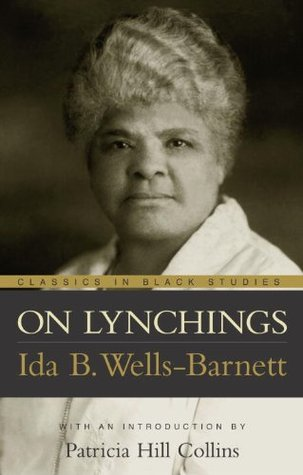 On Lynchings (Classics in Black Studies)