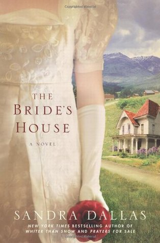The Bride's House by Sandra Dallas
