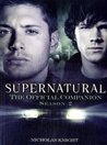 Supernatural: The Official Companion Season 2 (Supernatural : The Official Companion, #2)
