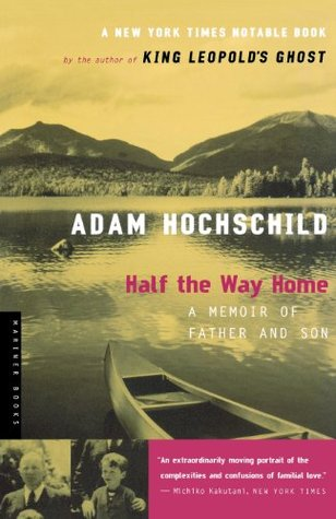 Half the Way Home by Adam Hochschild