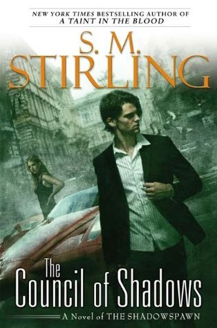The Council of Shadows by S.M. Stirling