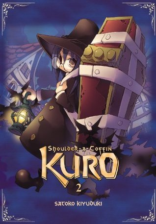 Shoulder-a-Coffin Kuro, Vol. 2 by Satoko Kiyuduki