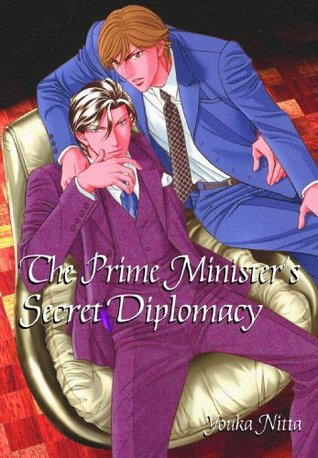 The Prime Minister's Secret Diplomacy by Youka Nitta