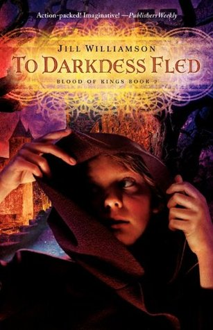 To Darkness Fled by Jill Williamson