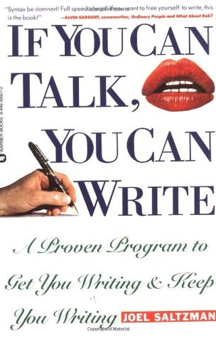 If You Can Talk, You Can Write by Joel Saltzman