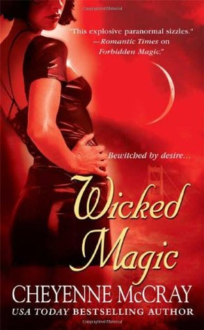Wicked Magic by Cheyenne McCray