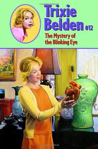 The Mystery of the Blinking Eye (Trixie Belden # 12)