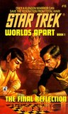 The Final Reflection (Star Trek: Worlds Apart, #1)