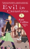 Evil in Carnations (A Flower Shop Mystery, #8)