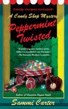 Peppermint Twisted (A Candy Shop Mystery #3)