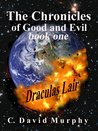 The Chronicles of Good and Evil - Dracula's Lair (The Chronicles Series)