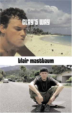 Clay's Way by Blair Mastbaum