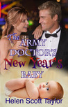 The Army Doctor's New Year's Baby (Army Doctor's Series #4)