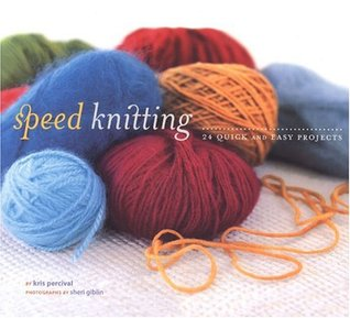 Speed Knitting by Kris Percival