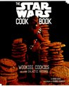 Wookiee Cookies: A Star Wars Cookbook