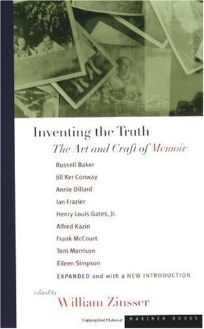 Inventing the Truth by William Knowlton Zinsser
