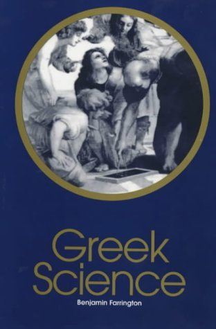 Greek Science: Its Meaning to Us